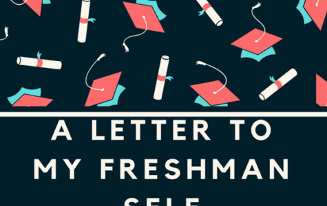 A Letter to My Freshman Self