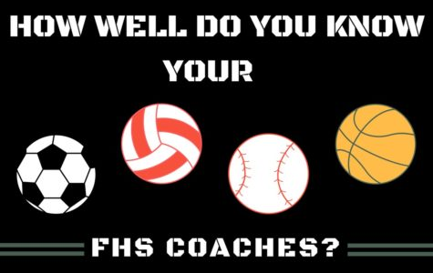 How Well do you Know your FHS Coaches?