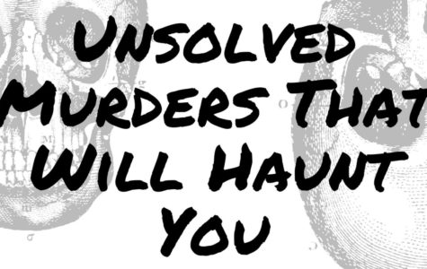 Unsolved Murders That Will Haunt You