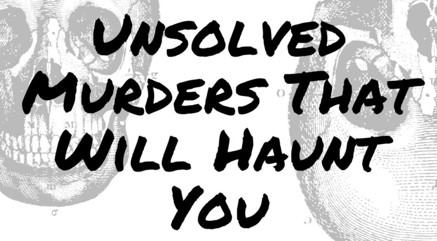 Unsolved+Murders+That+Will+Haunt+You