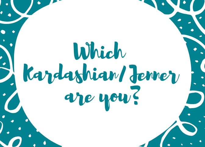 Which Kardashian/Jenner are you?