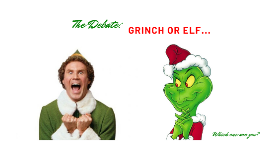 The Debate: Grinch or Elf