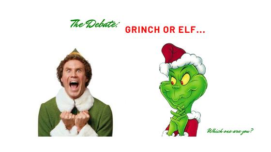 The Debate: Grinch or Elf